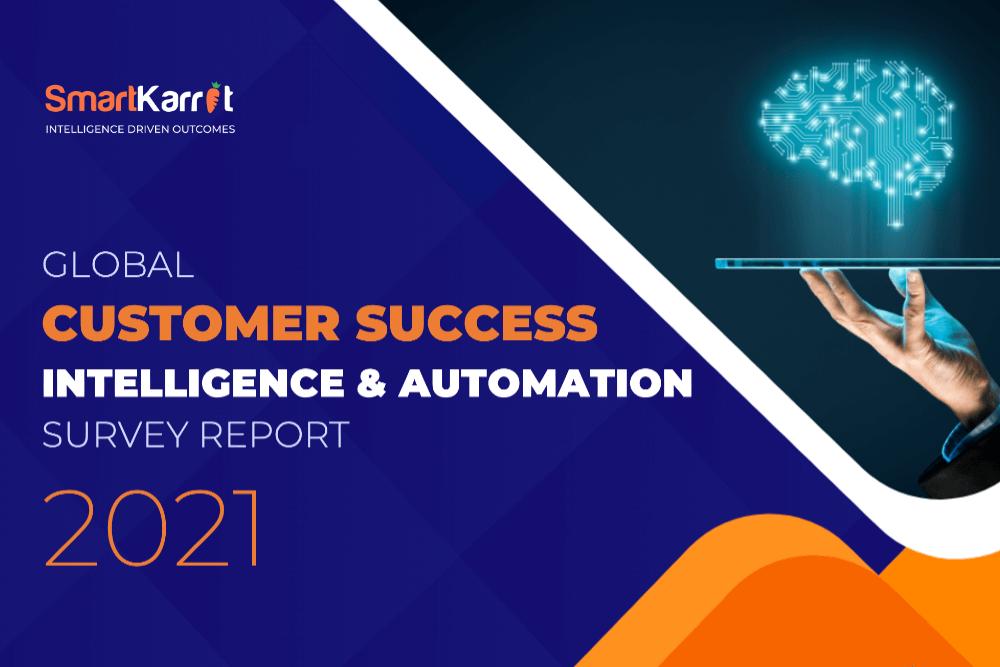 SmartKarrot Global Customer Success Survey 2021