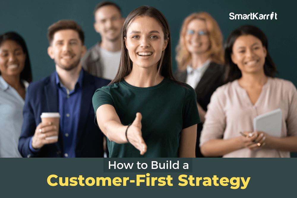 Customer-First